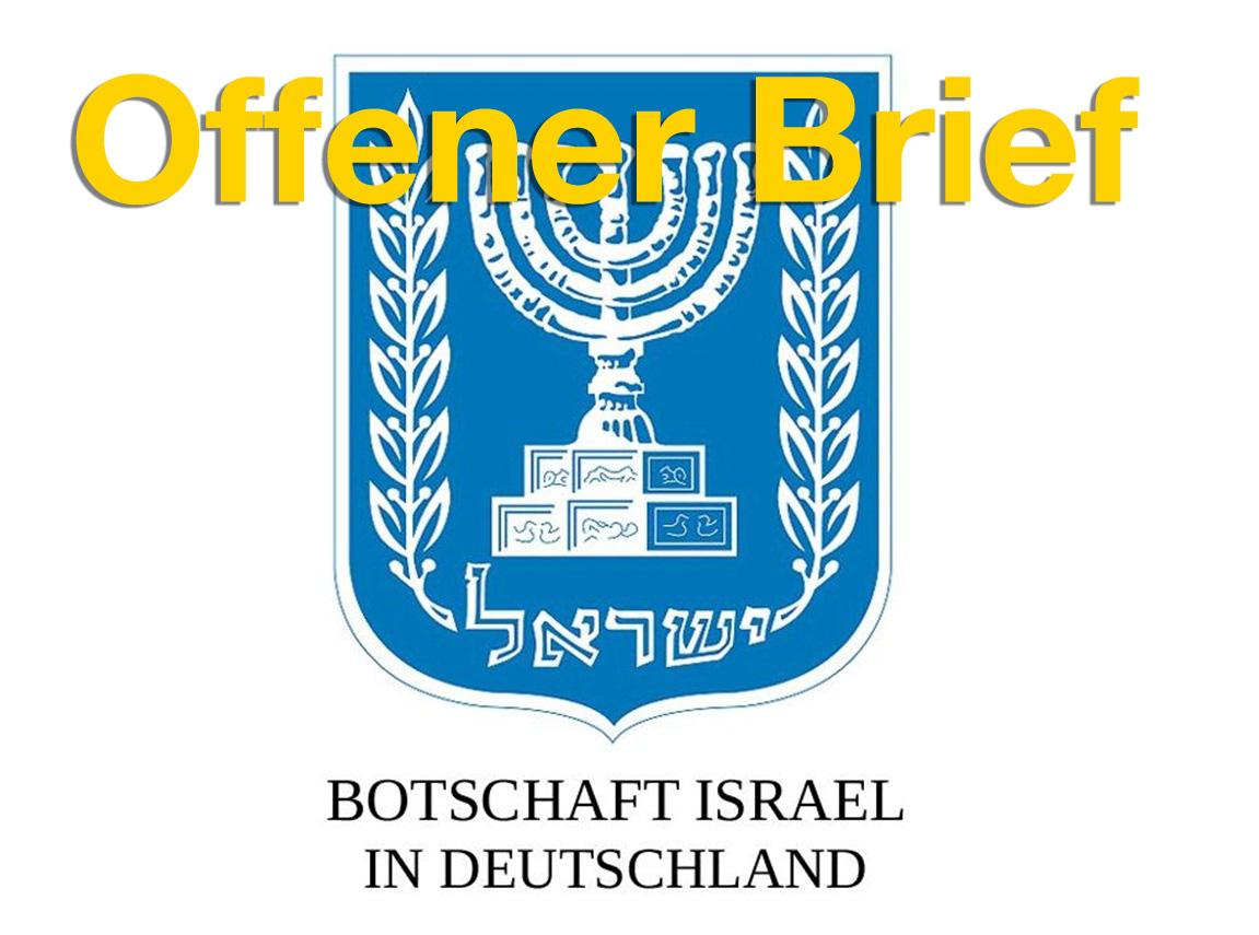 offener brief botschaft israel
